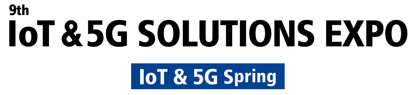 IoT & 5G Solutions Expo Spring 2020