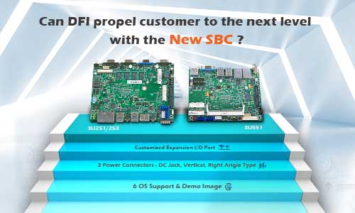 Can DFI propel customers to the next level with the new SBC?